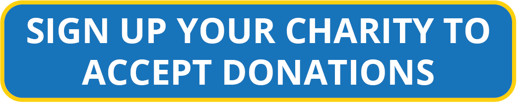 Sign Up Your Charity To Accept Donations button